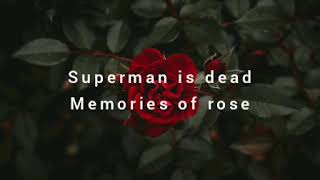 Download lagu Superman is dead_ Memories of rose (terjemahan lirik)