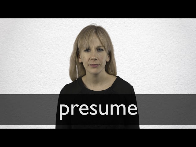 "French Translation of ""presume"" 
