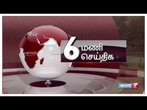 6 PM Short News | 22.04.18 | News7 Tamil