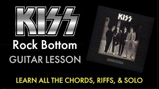 How To Play Rock Bottom Guitar Lesson - Kiss - chords/riffs/solo