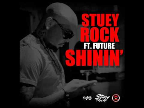 Stuey Rock feat. Future - Shinin' (prod. by Nard&B & Dj Spinz) [2011] *DIRTY/MASTER*
