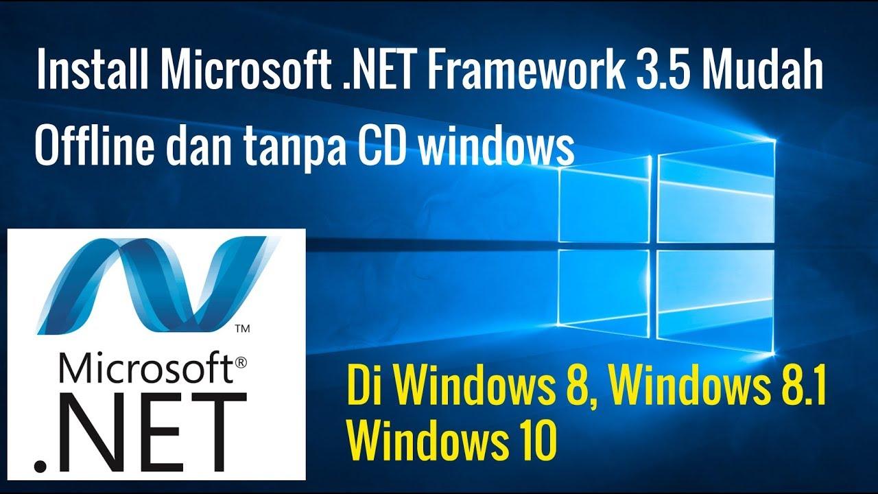 Install Microsoft .NET Framework 3.5 MUdah Offline dan tanpa CD ...