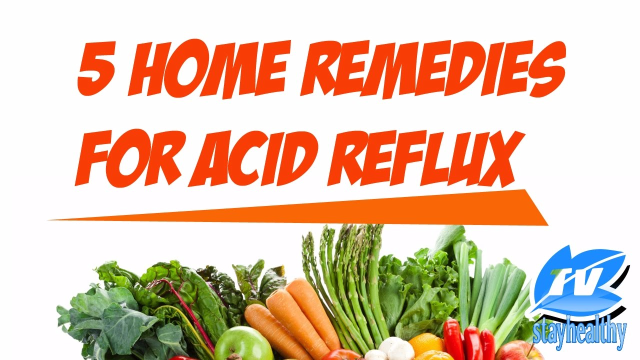 5 natural home remedies for acid reflux : acid reflux remedy acid