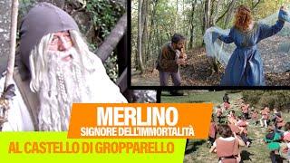Merlino, Signore dell'Immortalità. Al Castello Di Gropparello