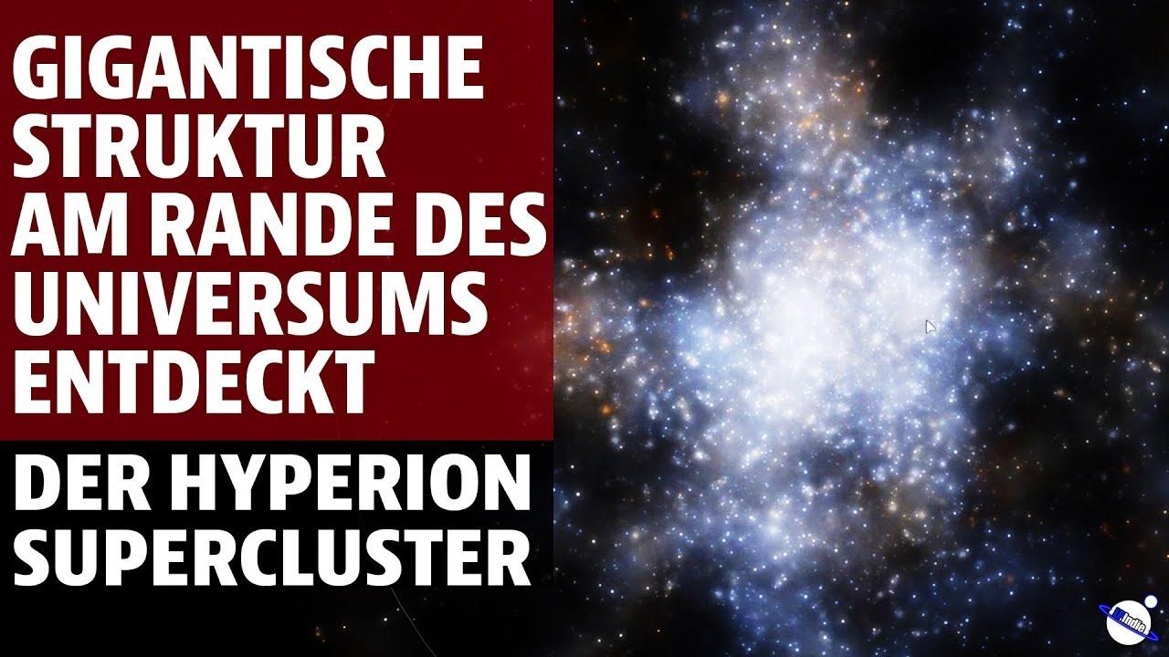 Gigantische Struktur am Rande des Universums entdeckt - Der Hyperion Supercluster