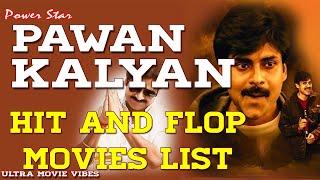 Pawan Kalyan Hit and Flop Movies List |Power Star All Movies List| Pawan Kalyan movies Vakeel Saab..