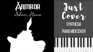 Armada - Adam & Hawa | Synthesia | Piano Midi Cover