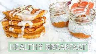 HEALTHY Breakfast Ideas | Pumpkin Breakfast Recipes