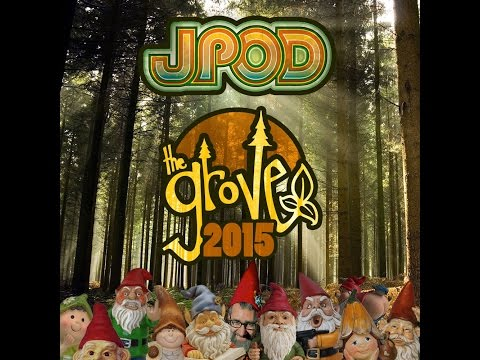 JPOD - The Grove, Shambhala 2015