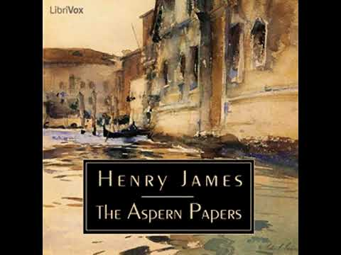The Aspern Papers by Henry JAMES read by Nicholas Clifford | Full Audio Book