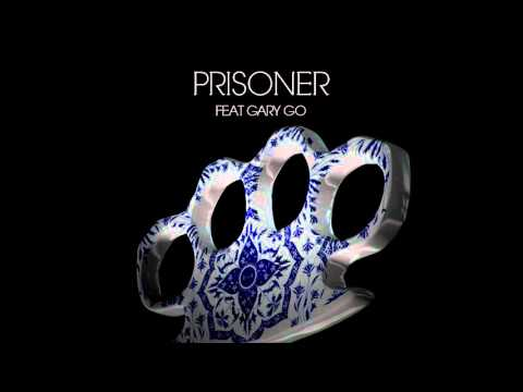 Steve Angello Ft. Gary Go - Prisoner