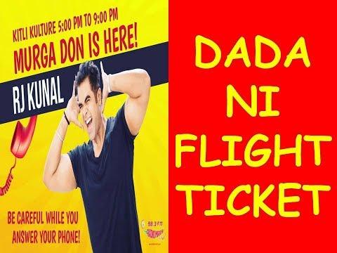 ||RJ KUNAL || MIRCHI MURGA ||DADA NI FLIGHT TICKET!! ||