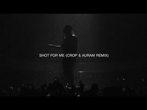 Drake - Shot for me (Crop & Auram Remix)