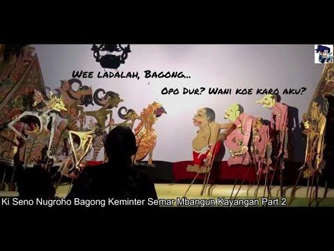 Ki Seno Nugroho Bagong Keminter Tenan Lucu Pol Sopo Wae Dipadoni Saka Semar Mbangun Kayangan