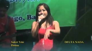 Video DELTA NADA - SUKET TEKI__BY DJARWO MA'LEGENDERR download MP3, 3GP, MP4, WEBM, AVI, FLV Oktober 2017