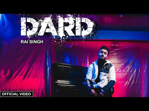 rai-singh---dard-(official-music-video)-|-new-punjabi-song-2019