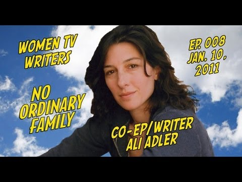 TV Writer Podcast 008 - Ali Adler (Chuck, No Ordinary Family, Glee, Supergirl)