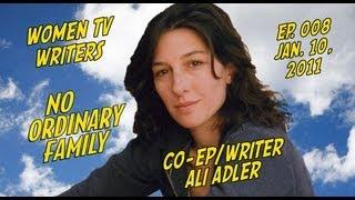 TV Writer Podcast 008 - Ali Adler (Chuck, No Ordinary Family, Glee, Supergirl)