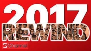 Schannel REWIND 2017: Thứ bạn YÊU NHẤT - GHÉT NHẤT ở Schannel đều có trong Video này!