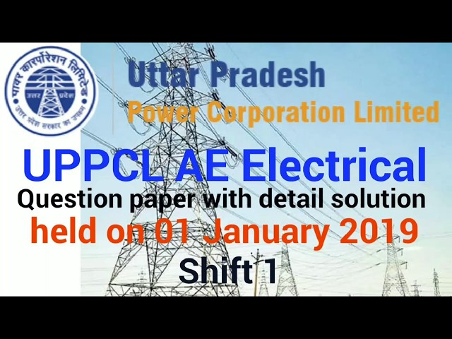 UPPCL AE Electrical 2018 Question paper with detail solution held on 01 January 2019 shift 1