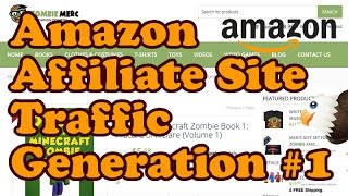 Get Traffic To Your Amazon Affiliate Site Part 1 - Onsite SEO