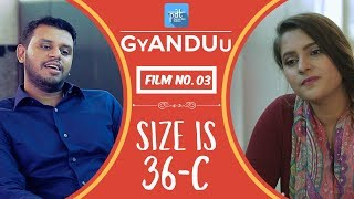PDT GyANDUu | Film no.3 -  Size is 36C -  : Short Film Series : Innerwear online : bra size