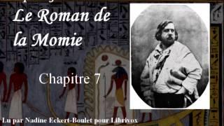 Livre audio complet : Le Roman de la Momie - Chapitre 7