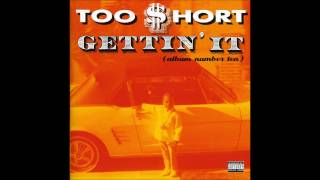 Too Short  - Gettin