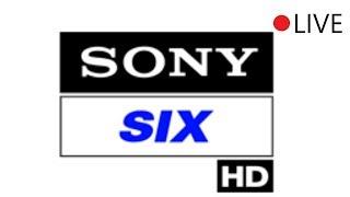 Watch Sony Six Live