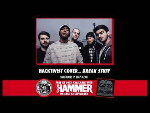 Hacktivist cover Break Stuff (originally by Limp Bizkit)   Metal Hammer