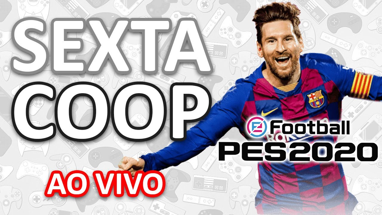 SEXTA-COOP: PES 2020