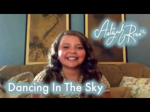 """Dani and Lizzy """"Dancing in the Sky"""" cover by 10 year old Aaliyah Rose"""
