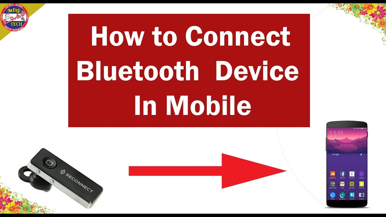 How To Connect Bluetooth In Mobile Tamil Youtube