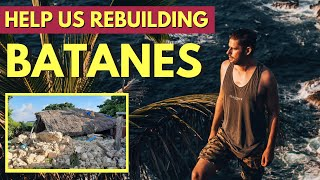 BATANES EARTHQUAKE 2019 - HELP NEEDED in the Philippines