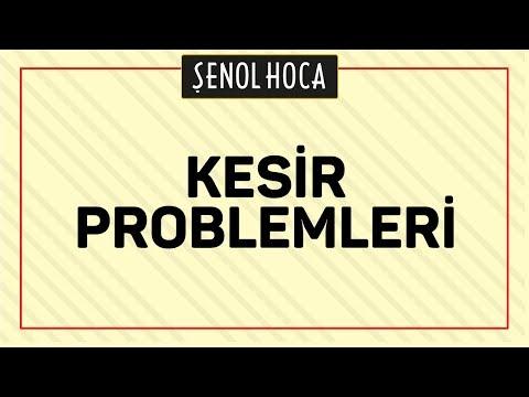 Kesir Problemleri - Sinav Ikizi Şenol Hoca Matematik