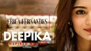 deepika inspired look | Vanity planet | erica fernandes
