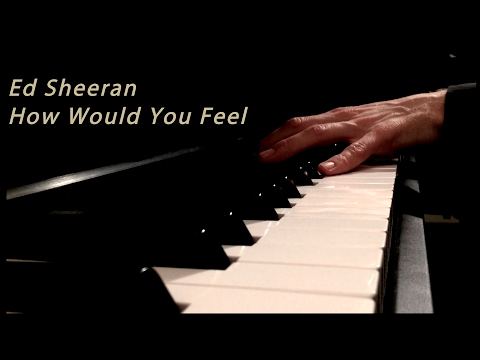 Ed Sheeran - How Would You Feel (Paean) - Piano Cover - #HowWouldYouFeel
