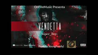 Vendetta - Super_Boy | Latin Music | Prod. Young Family