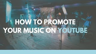 Baixar How To Promote Your Music On YouTube | Music Marketing & Promotion 1 of 3