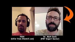 Why and How To - Fecal Transplant (FMT) Interview w/ Dr. Mark Davis