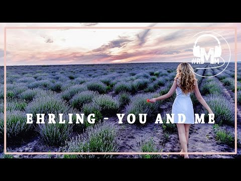Ehrling - You And Me