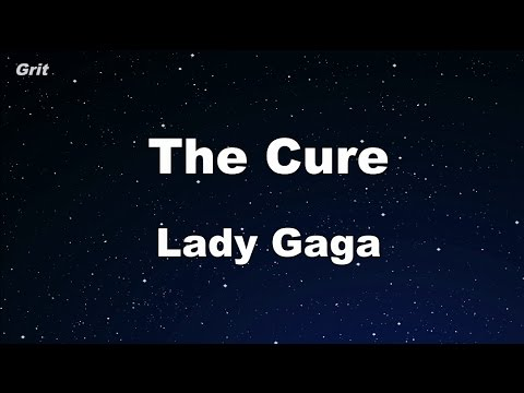 The Cure - Lady Gaga Karaoke 【No Guide Melody】 Instrumental