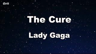 The Cure - Lady Gaga Karaoke 【No Guide Melody】 Instrumental