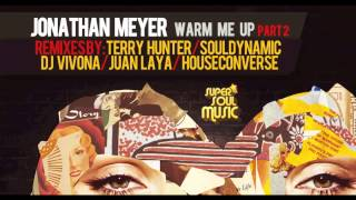 Jonathan Meyer - Warm Me Up Part 2 (Terry Hunter TV Mix) - SSM002