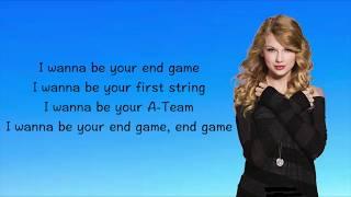 Taylor Swift - End Game (Lyrics) ft. Ed Sheeran, Future [FULL SONG] ORIGINAL