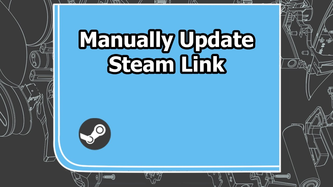 Manually Updating the Steam Link - Steam Link - Knowledge