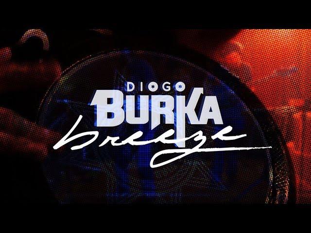 Diogo Burka - Breeze