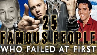 25 famous people who failed at first
