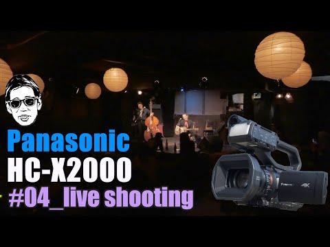 Panasonic HC-X2000 Part4 Live shooting with GH5 京都/拾得 Ufer! VLOG_378