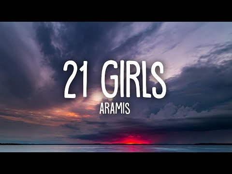 aramis---21-girls-(lyrics)
